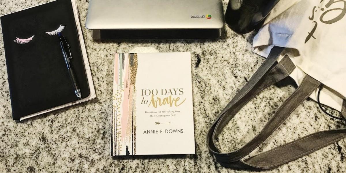 100 Days to Brave (Days1-3)