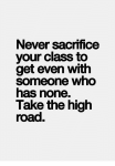never-sacrifice-your-class-to-get-even-with-someone-who-16706686